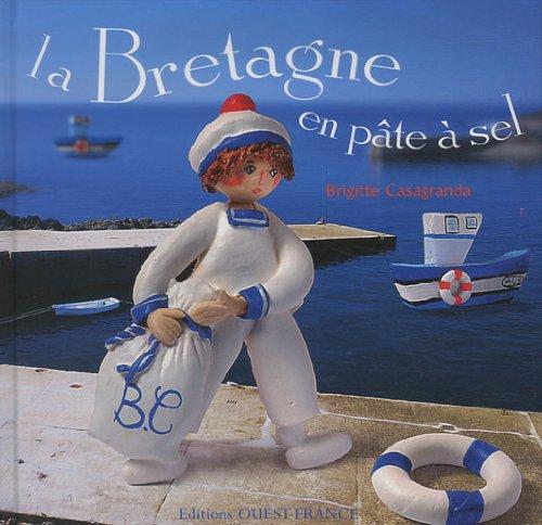 9782737347603: La Bretagne en p�te � sel