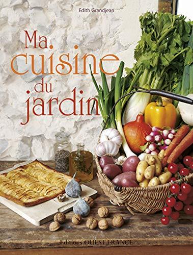 9782737347665: Ma cuisine du jardin