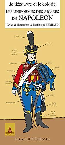 9782737347696: je découvre et je colorie les uniformes des armées de Napoléon