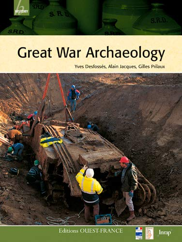 Great War Archaeology: Prilaux, Gilles, Jacques,