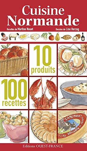 9782737349096: Cuisine normande : 10 produits, 100 recettes
