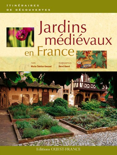 9782737349164: Jardins médiévaux en France (French Edition)