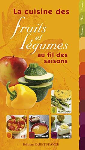 9782737349195: La cuisine des fruits et l�gumes au fil des saisons