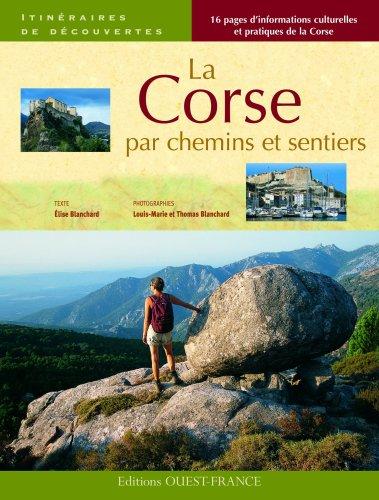 9782737349256: La Corse par chemins et sentiers