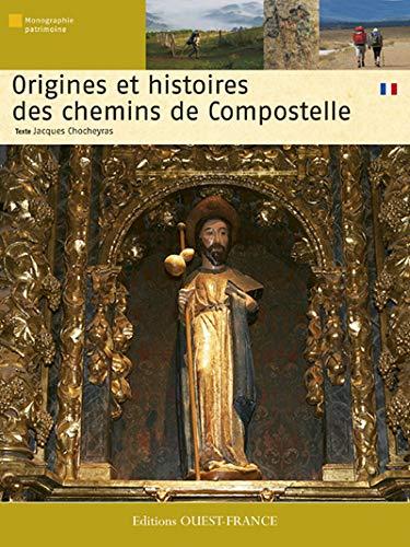 9782737350856: Origines et histoires des chemins de Compostelle