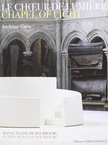 Anthony Caro : Chapel of Light in the Church of Saint-Jean-Baptiste De Bourbourg / Choeur De ...