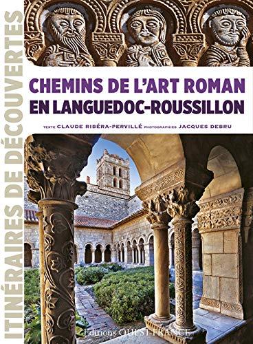 9782737351266: Chemins de l'art roman lang.roussillon (id) (Itinéraires de découvertes)