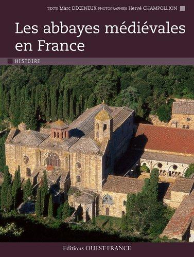 9782737351532: Les abbayes médiévales en France