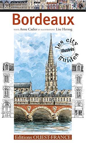 CITY GUIDE ILLUSTRE BORDEAUX: CADIER ANNE