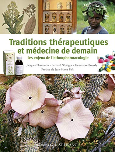 9782737352546: Traditions therapeutiques et medecine de demain (French Edition)