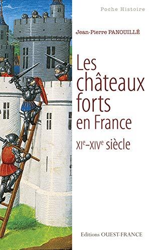 9782737352911: Châteaux forts en France XI-XIVe