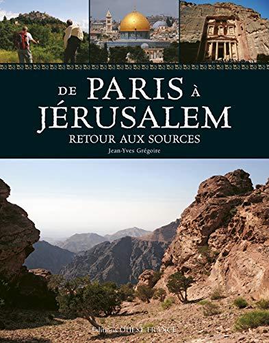 9782737353123: De Paris à Jérusalem : Retour aux sources