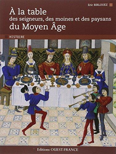 9782737353154: à la table des seigneurs, des moines et des paysans du Moyen Age