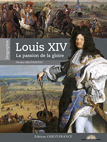 9782737353383: Louis XIV - La passion de la gloire