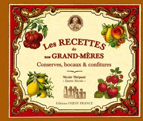 9782737353499: Les Recettes de nos grand-mères : Conserves, bocaux & confitures