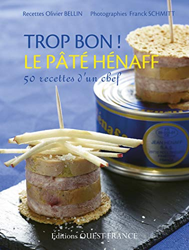 9782737353772: Trop bon ! Le Pâté Hénaff