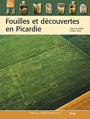 9782737354373: Fouilles et découvertes en Picardie (Histoire)