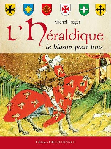 9782737354410: L'HERALDIQUE , LE BLASON POUR TOUS