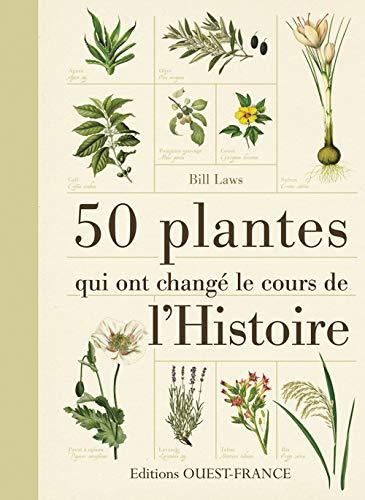 50 plantes qui ont changé le cours de l'Histoire: Laws, Bill