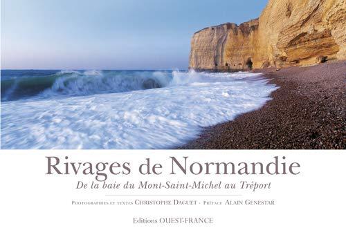 9782737354564: Rivages de Normandie : De la baie du Mont-Saint-Michel au Tréport