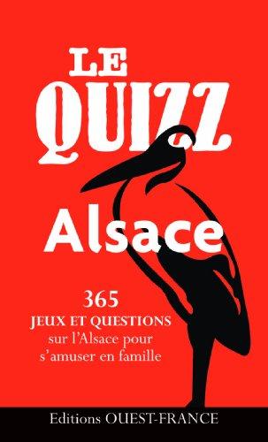 9782737356421: Le Quizz Alsace