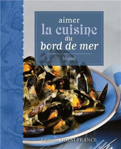 9782737356735: aimer la cuisine du bord de mer