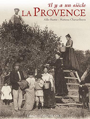 9782737356759: Il y a un siècle, la Provence