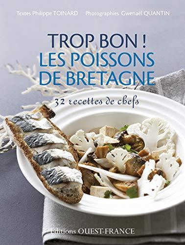 9782737357411: Trop bon ! Les poissons de Bretagne