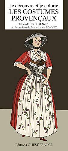 9782737357428: Je découvre et je colorie les costumes provençaux