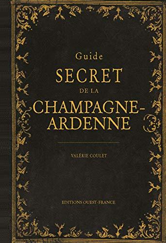 9782737358661: Guide secret de la Champagne-Ardenne