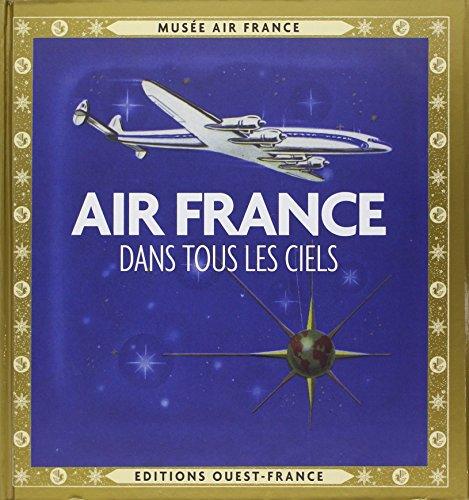 9782737358685: AIR FRANCE, DANS TOUS LES CIELS