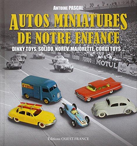 9782737358739: AUTOS MINIATURES DE NOTRE ENFANCE (version reliée)