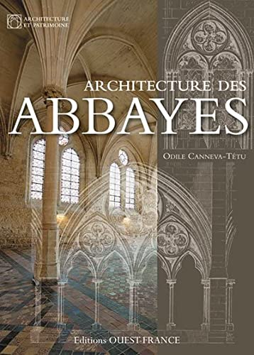 9782737359064: ARCHITECTURE DES ABBAYES