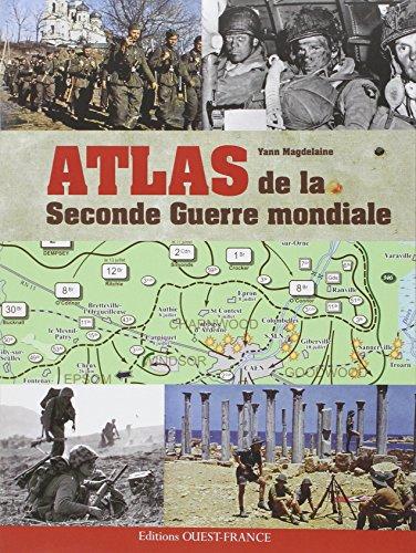 ATLAS DE LA SECONDE GUERRE MONDIALE: MAGDELAINE YANN