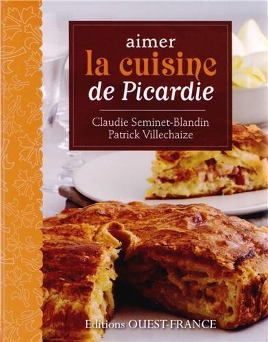 9782737359224: Aimer la cuisine de Picardie