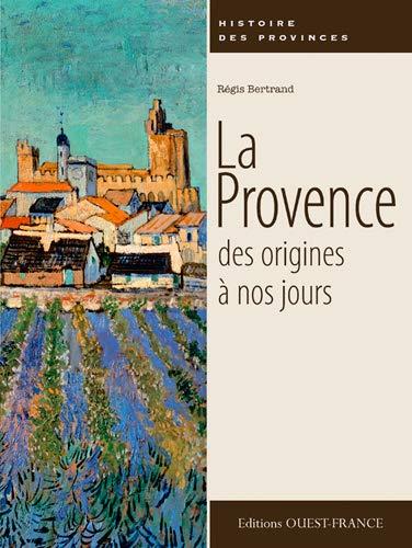 9782737359774: Provence des origines à nos jours