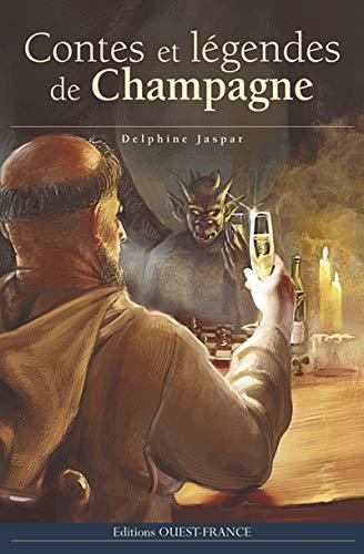 9782737360121: Contes et légendes de Champagne (French Edition)