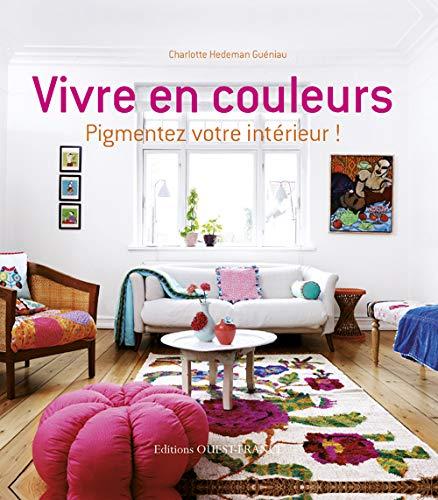 9782737360268: Vivre en couleurs: 1