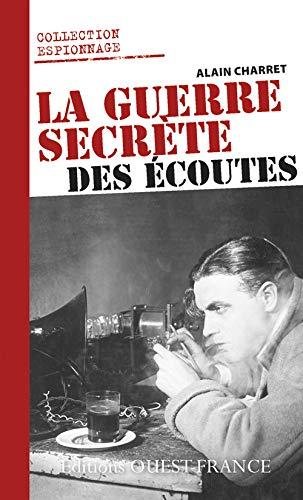9782737360442: GUERRE SECRETE DES ECOUTES