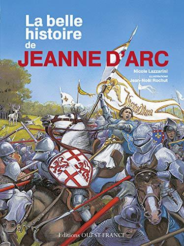 9782737360459: LA BELLE HISTOIRE DE JEANNE D'ARC