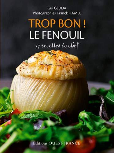 9782737361067: TROP BON ! LE FENOUIL