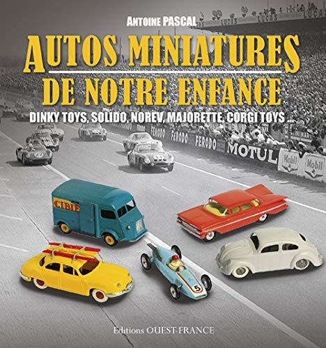 9782737361524: AUTOS MINIATURES DE NOTRE ENFANCE (version brochée)