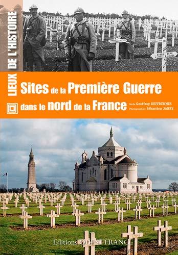 9782737361791: Sites de la première guerre dans le nord France