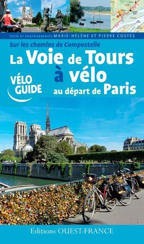 VOIE DE TOURS A VELO AU DEPART DE PARIS: COSTES