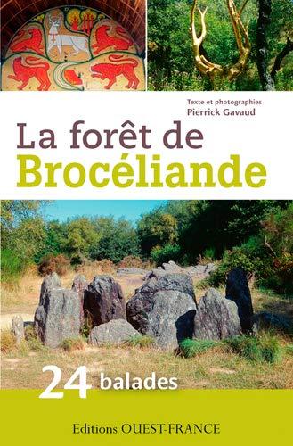 9782737362064: Forêt de Broceliande, 24 balades
