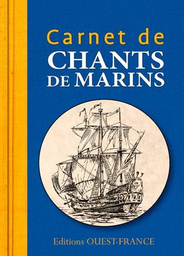 9782737362309: CARNET DE CHANTS DE MARINS