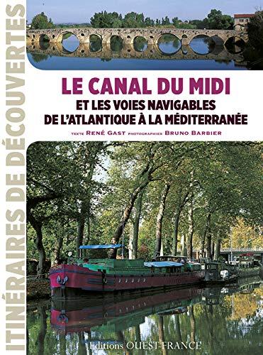 9782737362347: Canal du Midi et les voies navigables