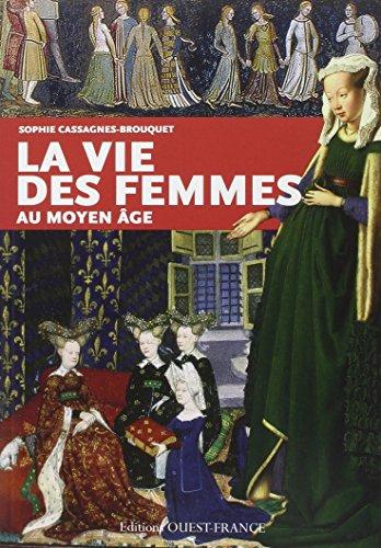9782737362408: VIE DES FEMMES AU MOYEN AGE.
