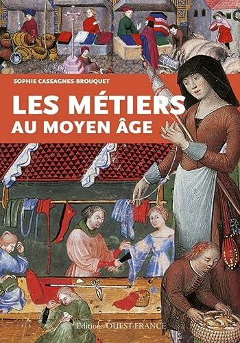 9782737362422: Les métiers au Moyen-Age