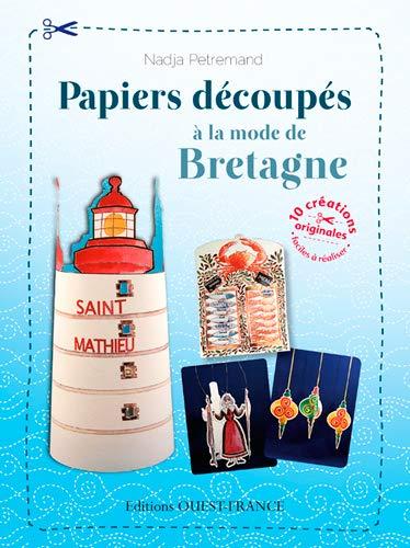 9782737362941: PAPIERS DECOUPES A LA MODE DE BRETAGNE